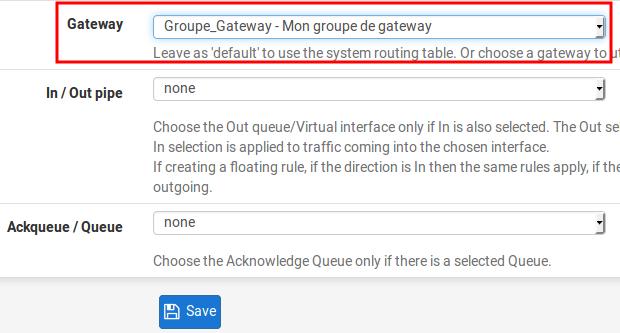 préciser gateway règles pfSense