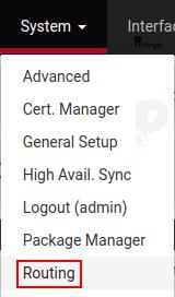 menu System > Routing - pfSense - Provya